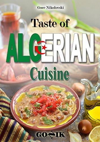 Taste of Algerian Cuisine by Goce Nikolovski