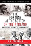 Fortune at the Bottom of the Pyramid (0131863193) by Prahalad, C. K.