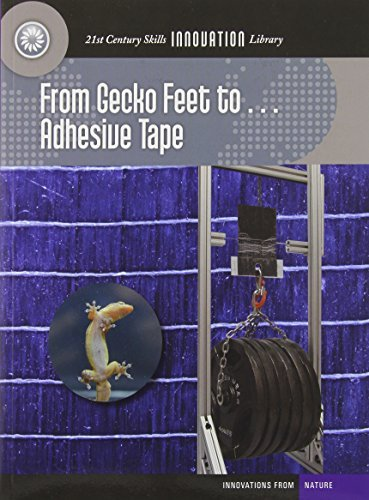 From Gecko Feet To... Adhesive Tape (21st Century Skills Library) by Wil Mara (2014-01-01) (From Gecko Feet To Adhesive Tape compare prices)