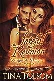 Fateful Reunion (Scanguards  Vampires #11 1/2) (With Bonus Novella: Mortal Wish)
