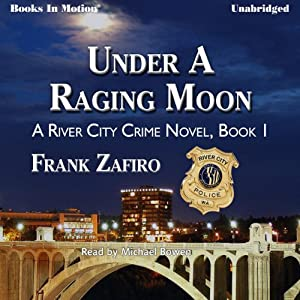 Under a Raging Moon Audiobook