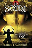 Chris Bradford The Ring of Sky (Young Samurai, Book 8)
