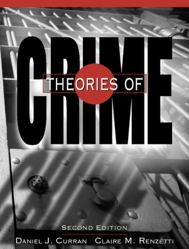 Theories Of Crime- (Value Pack w/MySearchLab) (2nd Edition)