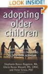 Adopting Older Children: A Practical...