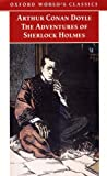 The Adventures of Sherlock Holmes (Oxford World's Classics) (0192835084) by Sir Arthur Conan Doyle