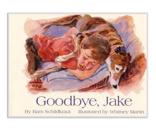 Goodbye, Jake, Bam Schildkraut