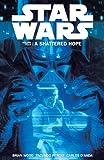 Star Wars Volume 4: A Shattered Hope