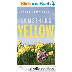 Something Yellow (English Edition)