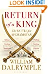 Return of a King: The Battle for Afgh...