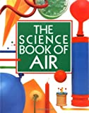 The Science Book of Air: The Harcourt Brace Science Series