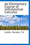 img - for An Elementary Course of Infinitesimal Calculus book / textbook / text book