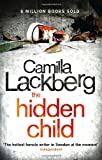 Camilla Läckberg The Hidden Child (Patrick Hedstrom and Erica Falck, Book 5)