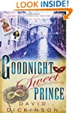 Goodnight Sweet Prince (Lord Francis Powerscourt Series)