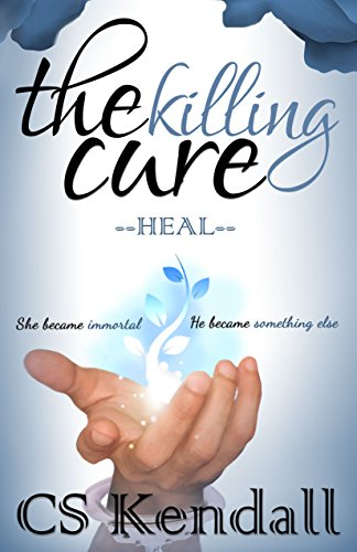 The Killing Cure: Heal by C.S. Kendall ebook deal