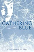 Gathering Blue (The Giver Trilogy) by Lois Lowry cover image