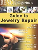img - for Bench Magazine's Guide to Jewelry Repair book / textbook / text book
