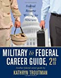 img - for Military to Federal Career Guide, 2nd Edition (Military to Federal Guide (W/CD)) book / textbook / text book
