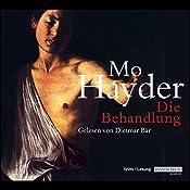 Die Behandlung | Mo Hayder