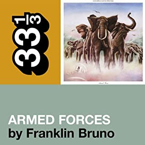 Elvis Costello's 'Armed Forces' (33 1/3 Series) | [Franklin Bruno]