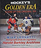 Hockey's Golden Era: Stars of the Original Six