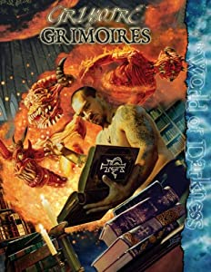Mage Grimoire of Grimoires *OP (The World of Darkness) by Joseph Carriker, Jackie Cassada and Mattew McFarland