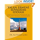 Yalan Ermeni Soykirimi Iddiasi (Turkish Edition)