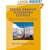 Yalan Ermeni Soykirimi Iddiasi (Turkish Edition)