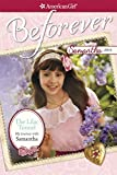 THE LILAC TUNNEL:  MY JOURNEY WITH SAMANTHA (American Girl Beforever Journey)