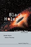Black Holes: A Student Text: 3rd Edition