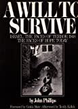 Will to Survive (Dial) (0385271298) by Phillips, John