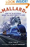Mallard: How the 'Blue Streak' Broke...