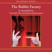 The Rabbit Factory | [Marshall Karp]