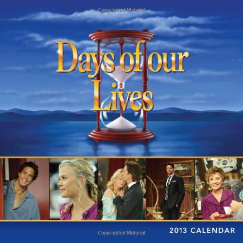 2013 Days of Our Lives wall calendar