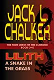 Lilith: A Snake in the Grass (The Four Lords of the Diamond Book 1)