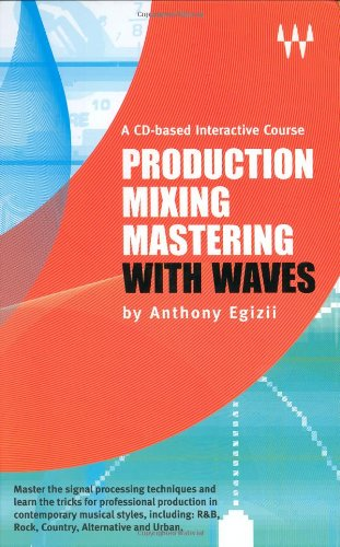 Production-Mixing-Mastering with Waves
