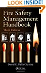 Fire Safety Management Handbook, Thir...