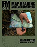 img - for Map Reading and Land Navigation: FM 3-25.26 book / textbook / text book