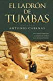 img - for El ladr n de tumbas (B de Books) (Spanish Edition) book / textbook / text book