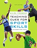 img - for By Hilda A. Fronske Ed.D. - Teaching Cues for Sport Skills for Secondary School Students (5th Edition) (5th Edition) (12.2.2010) book / textbook / text book