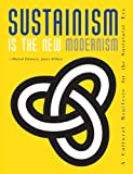 img - for Sustainism Is the New Modernism book / textbook / text book