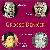CD WISSEN - Große Denker - Sokrates, Platon, Aristoteles, Thomas von Aquin, 1 CD