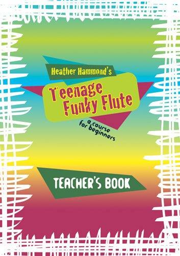 Funky Flute Teenage Teacher Edition