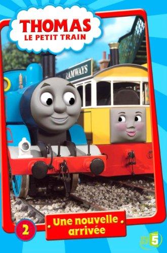 Thomas Le Petit Train - 2 - Une Nouvelle Arrivée