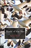 Birds of the Air (Carnegie Mellon Poetry Series)