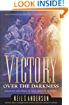Victory Over the Darkness: Realize th...