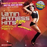 Latin Fitness Hits 2014 (The Latin Hi...