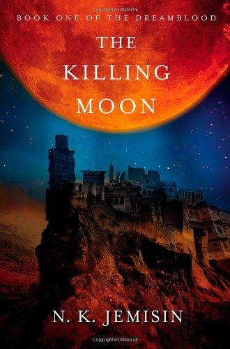 Image of The Killing Moon (Dreamblood)