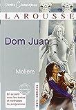 Dom Juan: Ou Le Festin De Pierre (Petits Classiques Larousse) (French Edition)