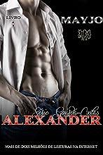 Alexander (Série Guarda-Costas Livro 1)