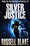 Silver Justice (Police Procedural / Wall Street Conspiracy Thriller)